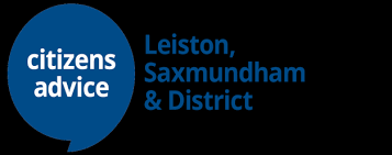 Leiston Citizens' Advice: Please note: phone advice only, available at telephone 832 193